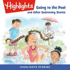 Going to the Pool and Other Swimming Stories by various authors audiobook