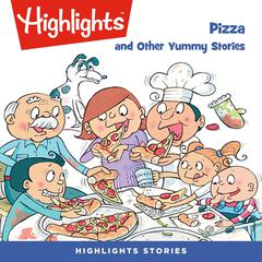Pizza and Other Yummy Stories by various authors audiobook