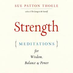 Strength by Sue Patton Thoele audiobook