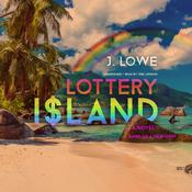 Lottery Island by  Jonathan Lowe audiobook