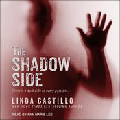 The Shadow Side by  Linda Castillo audiobook
