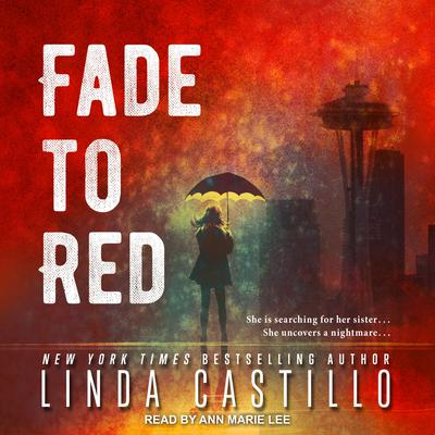 Fade to Red by Linda Castillo audiobook