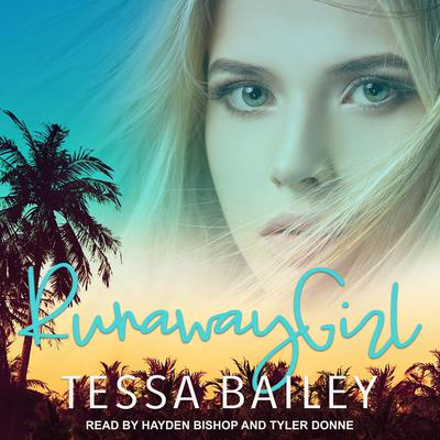 Runaway Girl by Tessa Bailey audiobook