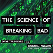 The Science of Breaking Bad by  Donna J. Nelson audiobook