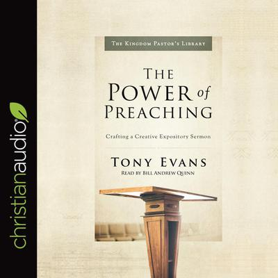 The Power of Preaching by Tony Evans audiobook
