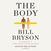 The Body by  Bill Bryson audiobook