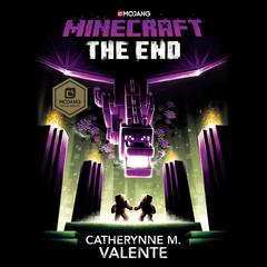 Minecraft: The End by Catherynne M. Valente audiobook