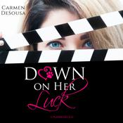 Down on Her Luck by  Carmen DeSousa audiobook