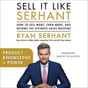 Product Knowledge = Power by  Ryan Serhant audiobook