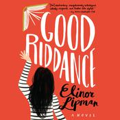 Good Riddance by  Elinor Lipman audiobook