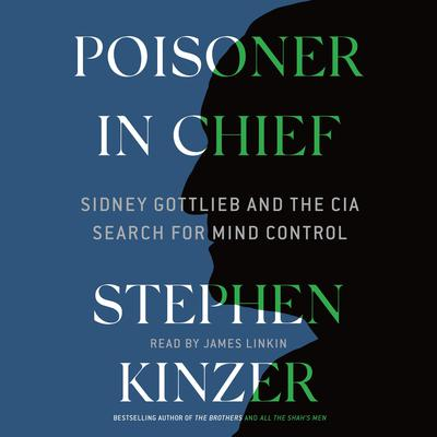 Poisoner in Chief by Stephen Kinzer audiobook
