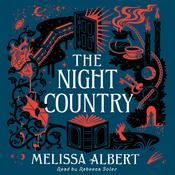 The Night Country by  Melissa Albert audiobook