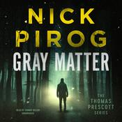 Gray Matter by  Nick Pirog audiobook