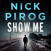 Show Me by  Nick Pirog audiobook
