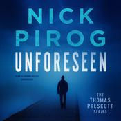 Unforeseen by  Nick Pirog audiobook