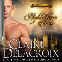 The Highlander's Curse by Claire  Delacroix audiobook