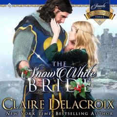 The Snow White Bride by Claire  Delacroix audiobook