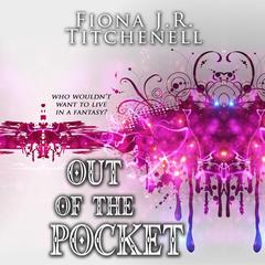 Out of the Pocket by Fiona J.R. Titchenell audiobook