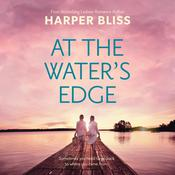At the Water's Edge by  Harper Bliss audiobook