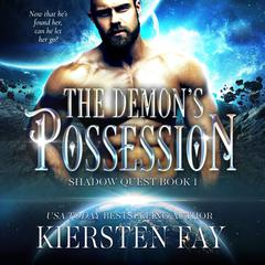 The Demon's Possession by Kiersten Fay audiobook