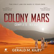 Colony Mars by  Gerald M. Kilby audiobook