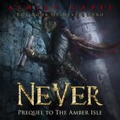 Never by  Ashley Capes audiobook