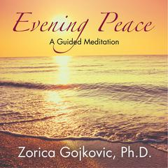 Evening Peace by Zorica Gojkovic audiobook