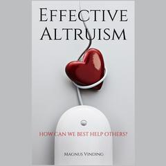 Effective Altruism by Magnus Vinding audiobook