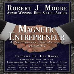 Magnetic Entrepreneur by Robert J. Moore audiobook