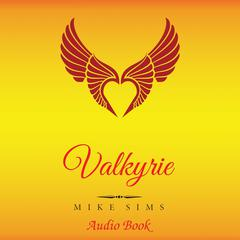 Valkyrie by Mike Sims audiobook