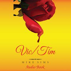 Vic/Tim by Mike Sims audiobook