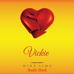Vickie by Mike Sims audiobook
