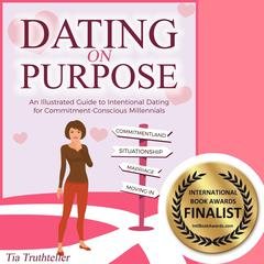 Dating on Purpose by Tia Truthteller audiobook