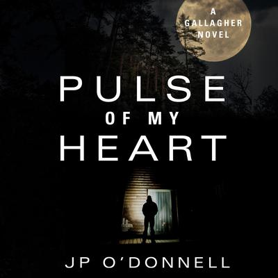 Pulse of My Heart by Joseph O'Donnell audiobook