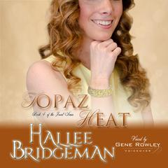 Topaz Heat by Hallee Bridgeman audiobook