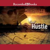 Heart of the Hustle by  A'zayler  audiobook