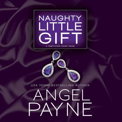 Naughty Little Gift by Angel Payne audiobook
