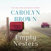 The Empty Nesters by  Carolyn Brown audiobook