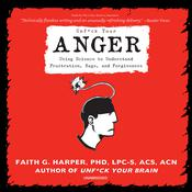 Unf*ck Your Anger by  Faith G. Harper PhD, LPC-S, ACS, ACN audiobook
