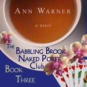 The Babbling Brook Naked Poker Club by  Ann Warner audiobook
