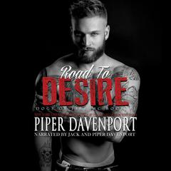 Road to Desire by Piper Davenport audiobook