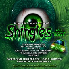 Shingles Audio Collection Volume 2 by Drew Hayes audiobook