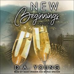 New Beginnings by D. A. Young audiobook