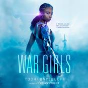 War Girls by  Tochi Onyebuchi audiobook