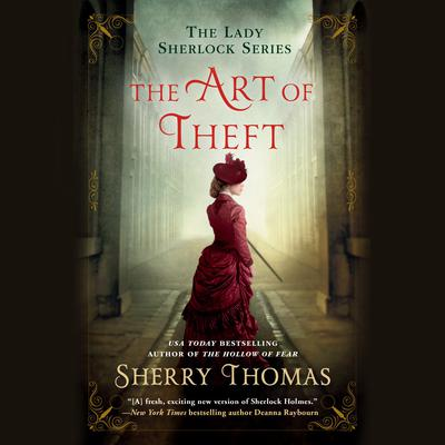 The Art of Theft by Sherry Thomas audiobook