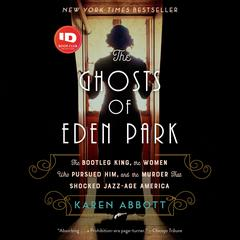 The Ghosts of Eden Park by Karen Abbott audiobook