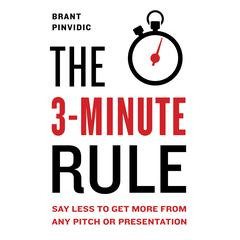 The 3-Minute Rule by Brant Pinvidic audiobook