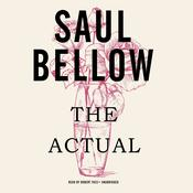 The Actual by  Saul Bellow audiobook