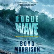 Rogue Wave by  Boyd Morrison audiobook