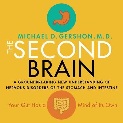 The Second Brain by Michael Gershon audiobook